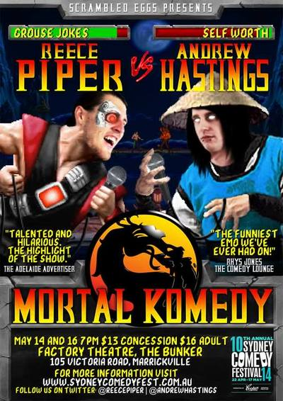 Mortal Komedy- reece Piper and Andrew Hastings